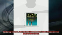 READ book  Toxic Exposures Contested Illnesses and the Environmental Health Movement  FREE BOOOK ONLINE