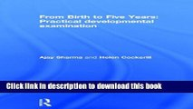 Download From Birth to Five Years: Practical Developmental Examination  Ebook Online