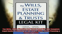 Free PDF Downlaod  The Wills Estate Planning and Trusts Legal Kit Your Complete Legal Guide to Planning for  DOWNLOAD ONLINE