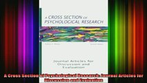 Free Full PDF Downlaod  A Cross Section of Psychological Research Journal Articles for Discussion and Evaluation Full Ebook Online Free