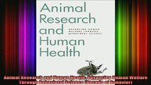 READ FREE FULL EBOOK DOWNLOAD  Animal Research and Human Health Advancing Human Welfare Through Behavioral Science Full Ebook Online Free