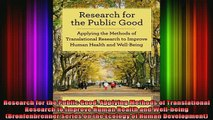 READ book  Research for the Public Good Applying Methods of Translational Research to Improve Human Full EBook