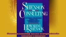 FREE DOWNLOAD  Shenson on Consulting Success Strategies from the Consultants Consultant  DOWNLOAD ONLINE