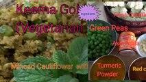 Minced Cauliflower with Green Peas  (Vegetarian) By Anaardana