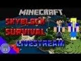 Minecraft Skyblock Survival Livestream #14 - Reborn Skyblock!