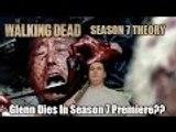Negan Kills Glenn  In The Season 7 Premiere of The Walking Dead Theory