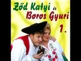 Ződ Katyi & Boros Gyuri - Jó Bor, Jó Egészség