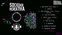 Sociedade Recreativa - Sociedade Recreativa - #10 A Banda