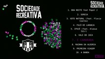Sociedade Recreativa - Sociedade Recreativa - #7 E camarada