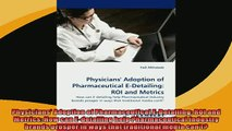 FREE PDF  Physicians Adoption of Pharmaceutical EDetailing ROI and Metrics How can Edetailing  DOWNLOAD ONLINE