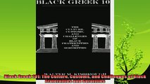 read now  Black Greek 101 The Culture Customs and Challenges of Black Fraternities and Sororities