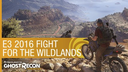 Tom Clancy's Ghost Recon Wildlands Trailer  Fight for the Wildlands – E3 2016 [US]