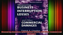 READ book  Measuring Business Interruption Losses and Other Commercial Damages Full Free