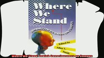 best book  Where We Stand Jewish Consciousness on Campus