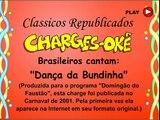 Carnaval 2001 - Brasileiros cantam: Dança da Bundinha (26/02/2001)