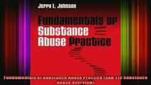 Free Full PDF Downlaod  Fundamentals of Substance Abuse Practice SAB 110 Substance Abuse Overview Full EBook