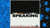 FREE DOWNLOAD  The Art of Public Speaking 11th Edition  BOOK ONLINE