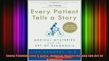 READ book  Every Patient Tells a Story Medical Mysteries and the Art of Diagnosis Full Free