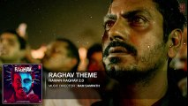 Raghav Theme Full Song (Audio) _ Raman Raghav 2.0 _ Nawazuddin Siddiqui _ Ram Sampath _ T-Series