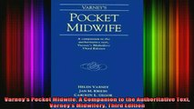 DOWNLOAD FREE Ebooks  Varneys Pocket Midwife A Companion to the Authoritative Text Varneys Midwifery Third Full Free