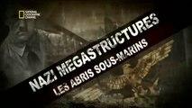 Nazi Megastructures - 14.18 - Les abris sous-marins
