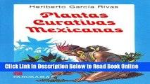 Read Plantas curativas mexicanas / Mexican Medicinal Plants (Spanish Edition)  PDF Free