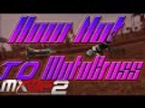 MXGP2 - The Official Motocross Videogame How Not To MotoCross