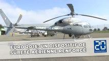 Euro 2016: Un dispositif de sûreté aérienne renforcé