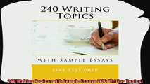read now  240 Writing Topics with Sample Essays 120 Writing Topics