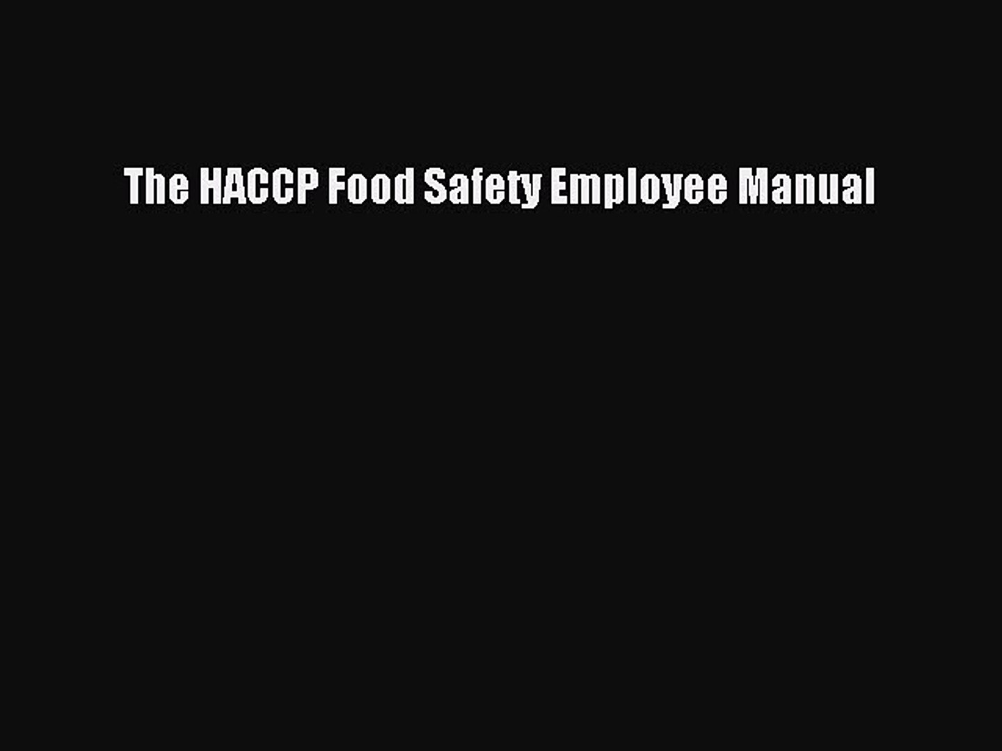 [PDF] The HACCP Food Safety Employee Manual Download Online