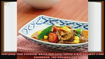 favorite   Everyday Thai Cooking Quick and Easy Family Style Recipes Thai Cookbook 100 Recipes