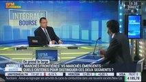 """On prend le large: Quels sont les critères pour distinguer les """"marchés frontières"""" et les """"marchés émergents""""? - 15/06"""