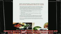 read here  Japanese Cooking Made Simple A Japanese Cookbook with Authentic Recipes for Ramen Bento