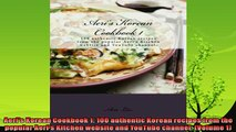 read now  Aeris Korean Cookbook 1 100 authentic Korean recipes from the popular Aeris Kitchen
