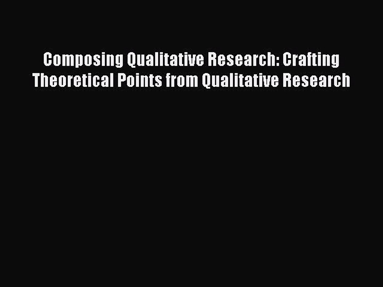 Composing Qualitative Research