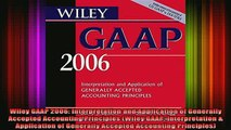 READ book  Wiley GAAP 2006 Interpretation and Application of Generally Accepted Accounting Full Free