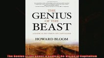 Enjoyed read  The Genius of the Beast A Radical ReVision of Capitalism