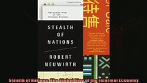 Enjoyed read  Stealth of Nations The Global Rise of the Informal Economy