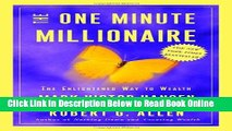 Read The One Minute Millionaire: The Enlightened Way to Wealth  Ebook Free