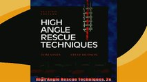 FREE DOWNLOAD  High Angle Rescue Techniques 2e  BOOK ONLINE
