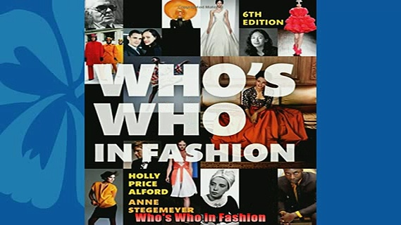 Popular book  Whos Who in Fashion