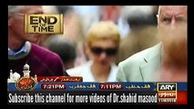 End of Time Final Call 11 June 2016 - EP 5   Dr Shahid Masood End Of Time Final Call
