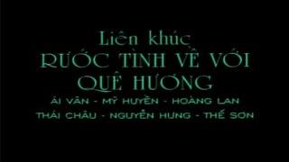 Karaoke LK Ruoc Tinh Ve Voi Que Huong Thai Chau Nguyen Hung