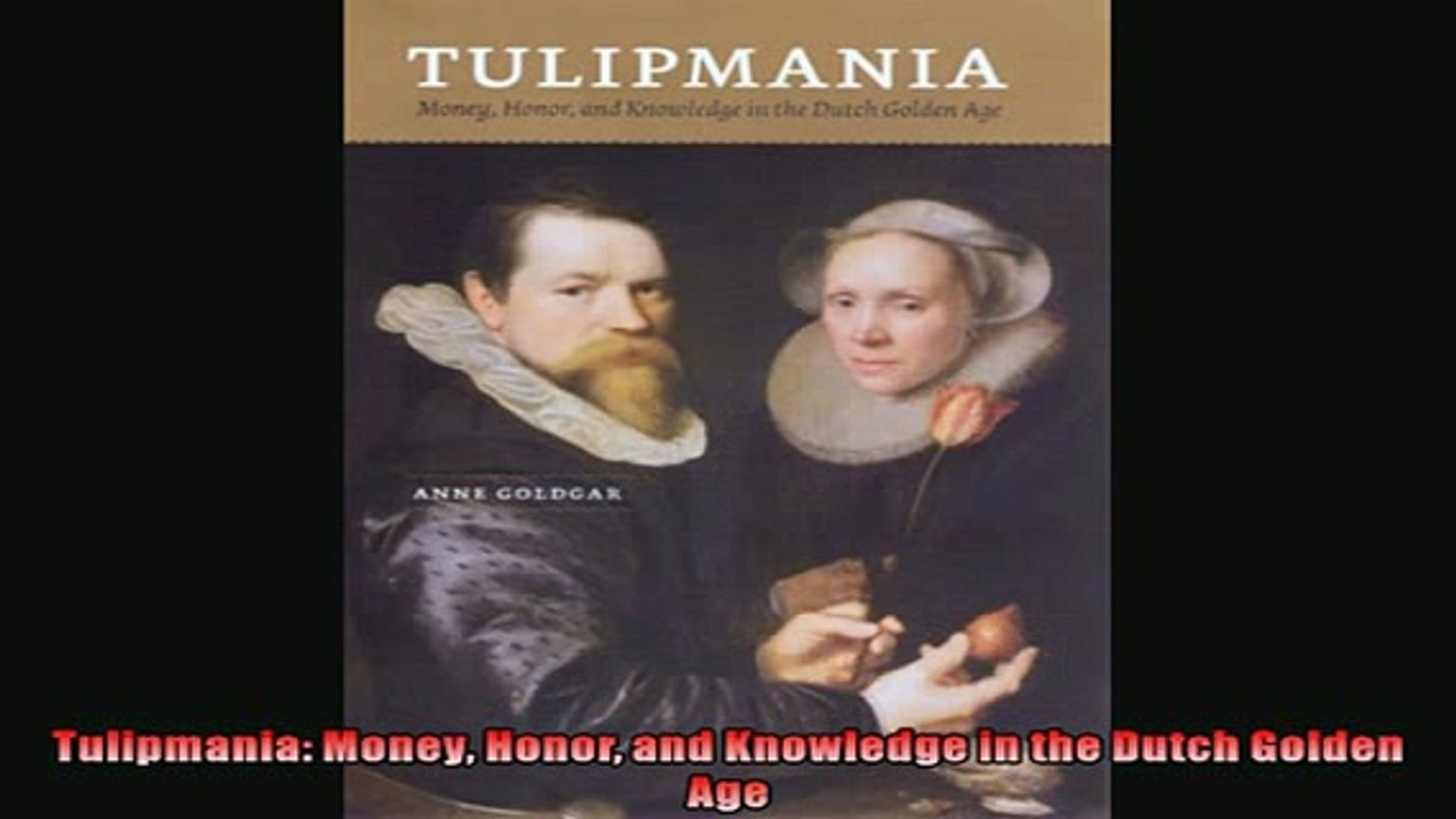 Money, Honor, and Knowledge in the Dutch Golden Age