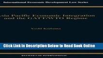 Read Asia Pacific EConomic Integration and the Gatt/Wto Regime (International Economic Development