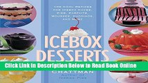 Read Icebox Desserts: 100 Cool Recipes For Icebox Cakes, Pies, Parfaits, Mousses, Puddings, And