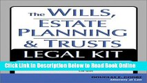 Read The Wills, Estate Planning and Trusts Legal Kit: Your Complete Legal Guide to Planning for