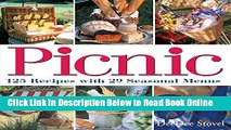Read Picnic: 125 Recipes with 29 Seasonal Menus  Ebook Free