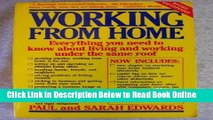 Read Working From Home: Everything You Need to Know About Living and Working Under the Same Roof