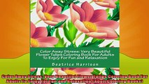 READ book  Color Away Stress Very Beautiful Flower Tulips Coloring Book For Adults To Enjoy For Fun  BOOK ONLINE